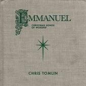 Emmanuel: Christmas Songs Of Worship (Live) by Chris Tomlin