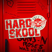 Hard Skool by Guns N' Roses