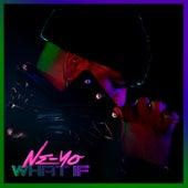What If by Ne-Yo