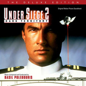 Under Siege 2: Dark Territory (Original Motion Picture Soundtrack / Deluxe Edition) by Basil Poledouris