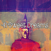 41 Sweet Dreams di Lullabies for Deep Meditation