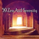 59 Zen and Serenity di Lullabies for Deep Meditation