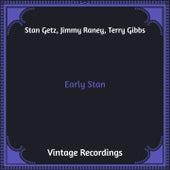Early Stan (Hq Remastered) von Stan Getz