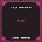 At Nalen (Hq Remastered) von Stan Getz