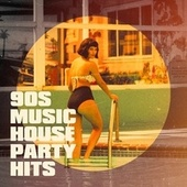 90s Music House Party Hits by Tanzmusik der 90er