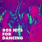 80s Hits for Dancing de Années 80 Forever