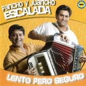 Pancho y Juancho Escalada - Lento pero seguro de Pancho Escalada