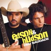 Deu Saudade von Edson & Hudson