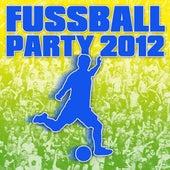 Fussball Party 2012 von Various Artists