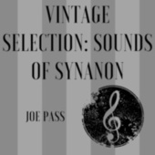 Vintage Selection: Sounds of Synanon (2021 Remastered) de Joe Pass