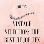 Vintage Selection: The Best of Joe Tex (2021 Remastered) by Joe Tex