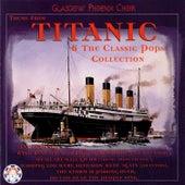 Theme from Titanic & The Classic Pops Collection de Glasgow Phoenix Choir