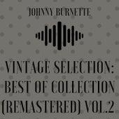 Vintage Selection: Best of Collection (2021 Remastered), Vol. 2 de Johnny Burnette