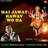 Mai Jawat Hawav Wo Da by Dev