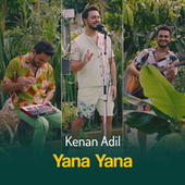 Yana Yana von Kenan Adil