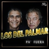 Pa´ Fuera by Los Del Palmar