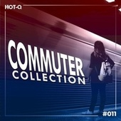 Commuters Collection 011 by Various Artists