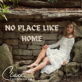 No Place Like Home by Clare Cunningham