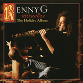 Miracles - The Holiday Album (Deluxe Version) by Kenny G