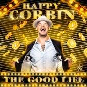 The Good Life (Happy Corbin) von WWE
