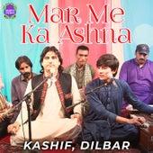 Mar Me Ka Ashna - Single by Kashif
