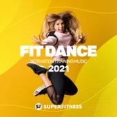 Fit Dance 2021: Motivation Training Music von Various Artists