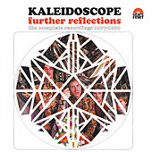 Further Reflections - The Complete Recordings 1967-1969 by Kaleidoscope