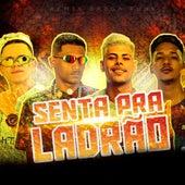 Senta pra Ladrão (feat. Yago Rajadão) de Barca Na Batida Luanzinho do Recife