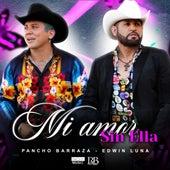 Mi Amor Sin Ella by Pancho Barraza