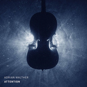 Attention de Adrian Walther