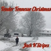Tender Tennessee Christmas by Jack N'Stripes