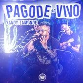 Pagode Ao Vivo by Xandy Lamonde
