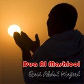 Dua Al Mashlool by Qari Abdul Majeed