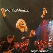 Say The Name by Martha Munizzi