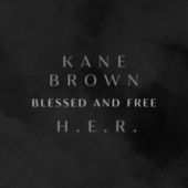 Blessed & Free by Kane Brown