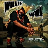Reflection by Willie Will