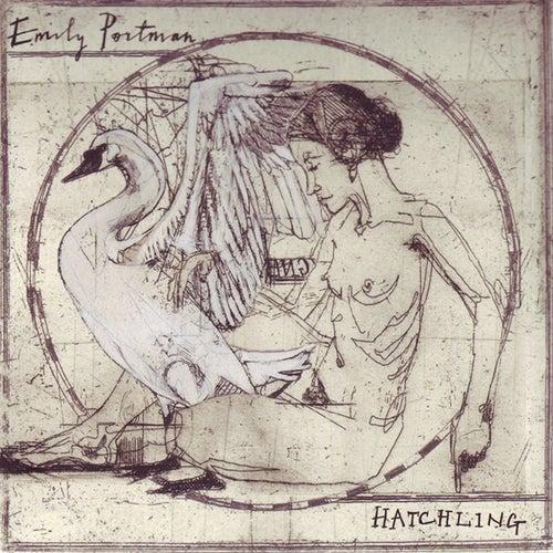 Hatchling by Emily Portman