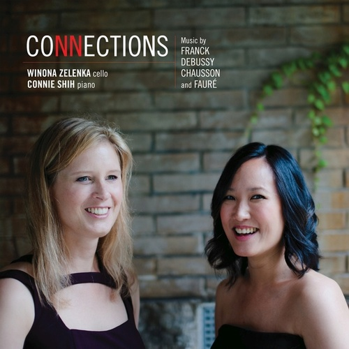 Connections – Music by Franck, Debussy, Chausson and Fauré by Winona Zelenka