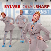 The Groovement by Sylver Logan Sharp