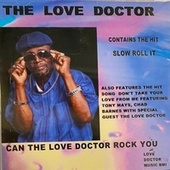 Can the Love Doctor Rock You by The Love Doctor