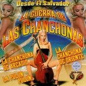 Desde el Salvador la Guerra de las Chanchonas by Various Artists