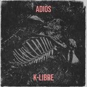 Adios de K-Libre