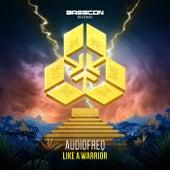 LIKE A WARRIOR von Audiofreq