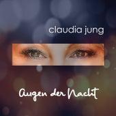 Augen der Nacht von Claudia Jung
