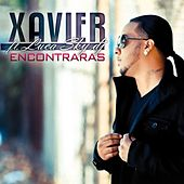 Encontraras by Xavier
