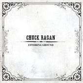 Covering Ground by Chuck Ragan