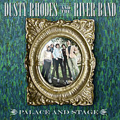 Palace and Stage de Dusty Rhodes and the River Band