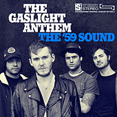 The '59 Sound by The Gaslight Anthem