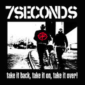 Take It Back, Take It On, Take It Over! by 7 Seconds