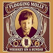 Whiskey On a Sunday di Flogging Molly